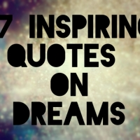 27 MOST INSPIRING DREAM QUOTES THAT WILL MOTIVATE YOU